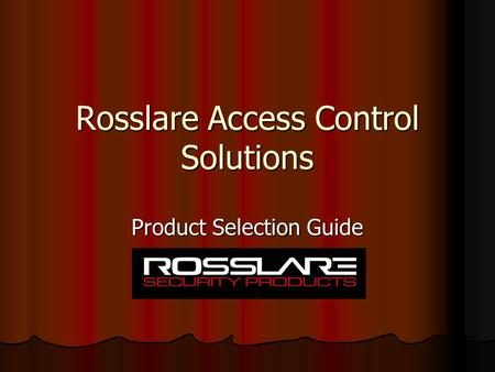 Rosslare Access Control Solutions Product Selection Guide.