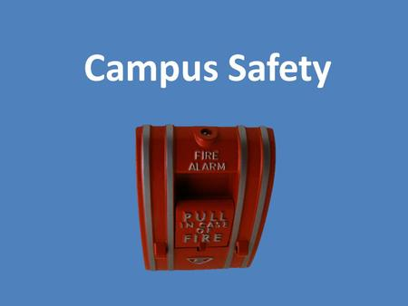 Campus Safety. Campus Safety Resources College campuses provide many types of safety resources to protect students. Police/Public Safety officers Campus.
