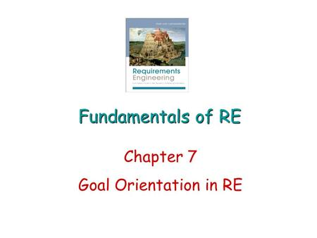 Chapter 7 Goal Orientation in RE