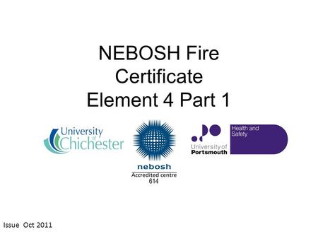 NEBOSH Fire Certificate Element 4 Part 1 Issue Oct 2011.
