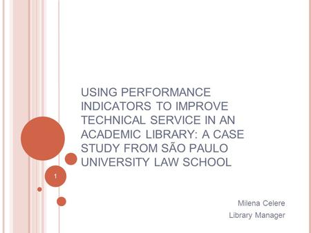 Performance indicator case analysis