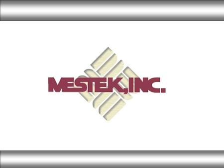 Mestek Overview Founded in Westfield, MA in 1946 as Sterling Radiator by John E. Reed 4 employees in a rented garage Produced only hydronic finned-tube.