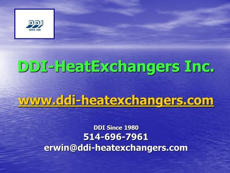 DDI-HeatExchangers Inc.  DDI Since 1980 514-696-7961