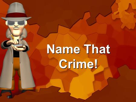 Name That Crime!. A boy lived with his father who had legal custody but the boy wanted to see his mother. The father took the boy to his ex- wifes apartment.