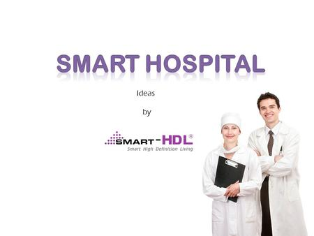 Smart hospital Ideas by.