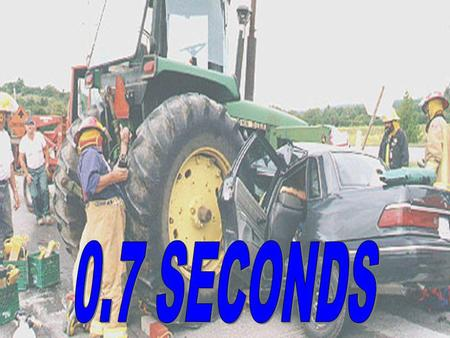 Do you know what happens in the first FATAL second to a car traveling at 55 miles per hour when it hits a solid object?