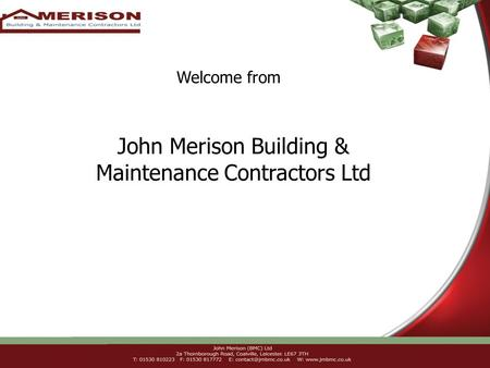 John Merison Building & Maintenance Contractors Ltd Welcome from.