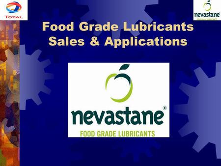 Food Grade <strong>Lubricants</strong> Sales & Applications