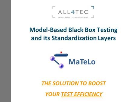Model-Based Black Box Testing and its Standardization Layers