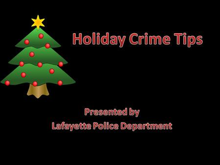 Holiday Crime Prevention Tips Protecting Your Home.