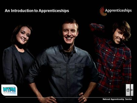 An Introduction to Apprenticeships National Apprenticeship Service.