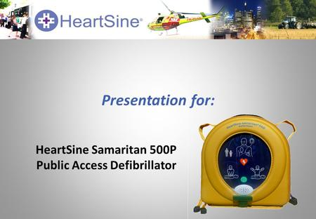 Presentation for: HeartSine Samaritan 500P Public Access Defibrillator.