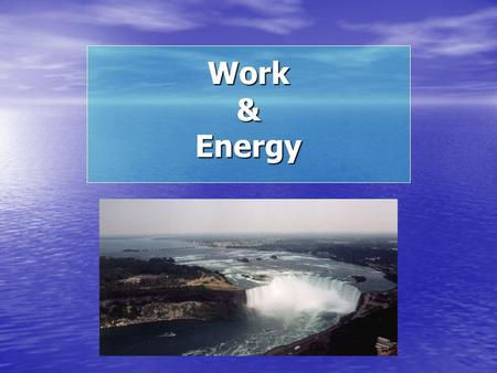Work & Energy. Introductory Physics – Kinematics and Mechanics Distance and displacement Speed and Velocity Acceleration Kinematic formulas Forces – Contact.