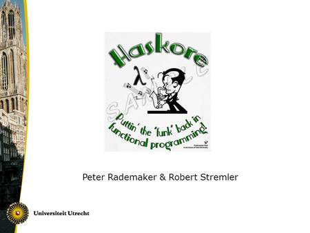 Peter Rademaker & Robert Stremler. Preview 1.Introduction 2.The Basics 3.Simple Examples 4.Interpretation and Performance 5.MIDI 6.Algebraic Properties.