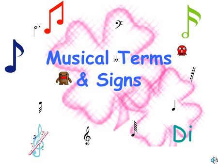 Musical Terms & Signs Di.