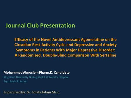 Efficacy of the Novel Antidepressant Agomelatine on the Circadian Rest-Activity Cycle and Depressive and Anxiety Symptoms in Patients With Major Depressive.