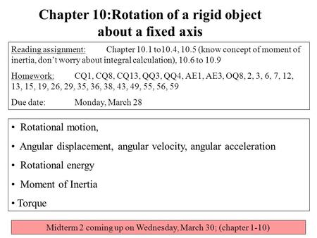 Chapter 10:Rotation of a rigid object about a fixed axis