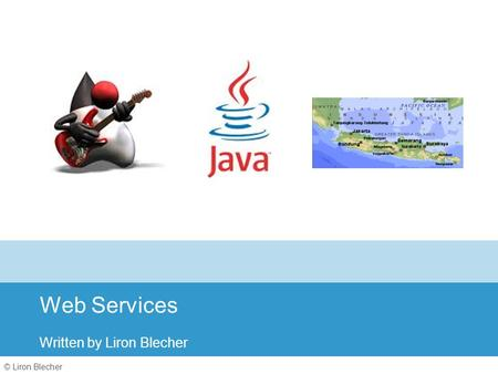 © Liron Blecher Web Services Written by Liron Blecher.