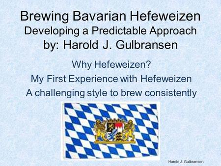 Why Hefeweizen? My First Experience with Hefeweizen