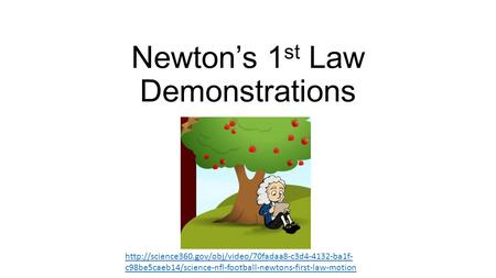 Newtons 1 st Law Demonstrations  c98be5caeb14/science-nfl-football-newtons-first-law-motion.
