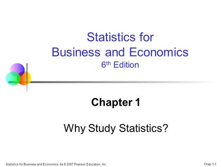 Chapter 1 Why Study Statistics?