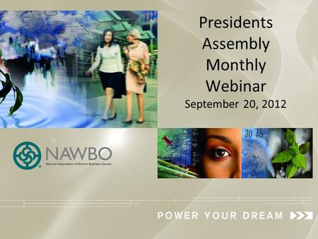 Presidents Assembly Monthly Webinar September 20, 2012.