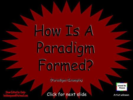 (Paradigm=Example) Artist unknown Click for next slide.