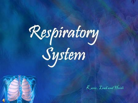 Respiratory System Karie, Leah and Heidi Respiratory Conditions Disorders of Upper Respiratory Epistaxis Deviated septum Nasal polyps Allergic Rhinitis/Conjunctivitis.