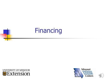 1 Financing 2 Start-up Costs All expenses required to get the business up and running.