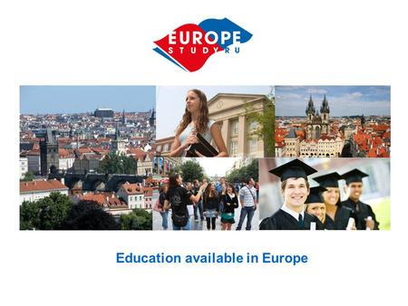 Education available in Europe. Why exactly Czech education is better?