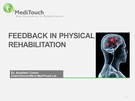 FEEDBACK IN PHYSICAL REHABILITATION