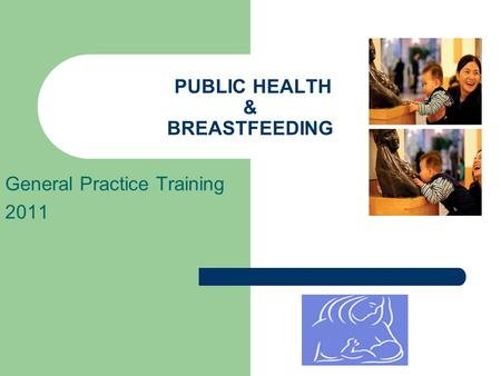 PUBLIC HEALTH & BREASTFEEDING