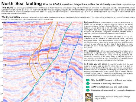 North Sea faulting How the ADAPS inversion / integration clarifies the strike-slip structure – by David Paige This study was originally proposed September,