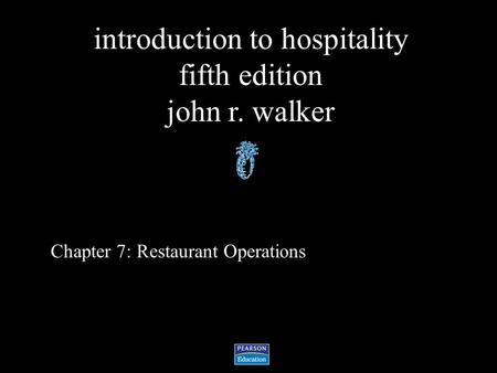 Chapter 7: Restaurant Operations