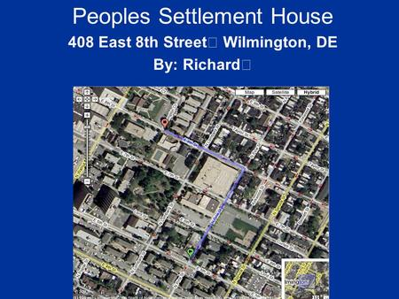 Peoples Settlement House 408 East 8th Street Wilmington, DE