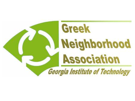 Main Goals Improve communication between houses, IFC, and facilities Define and uphold community responsibilities Create new programs to benefit the Greek.