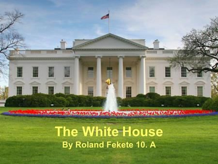 The White House By Roland Fekete 10. A. Following his April 1789 inauguration, President George Washington occupied two executive mansions in New York.