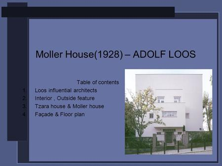 Moller House(1928) – ADOLF LOOS