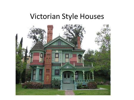 Victorian Style Houses. Victorian Houses A Victorian house generally means any house built during the reign of Queen Victoria (18371901).Queen Victoria.