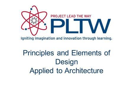 Principles and Elements of Design Applied to Architecture.
