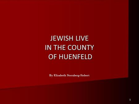 JEWISH LIVE IN THE COUNTY OF HUENFELD