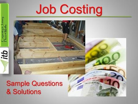 Job Costing Sample Questions & Solutions.