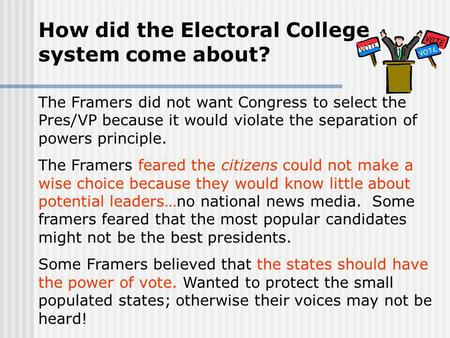 How did the Electoral College system come about?