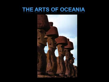 The Arts of Oceania.