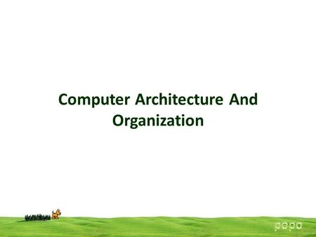 Computer Architecture And Organization. Difference between computer organization and computer architecture Computer architecture is the architectural.