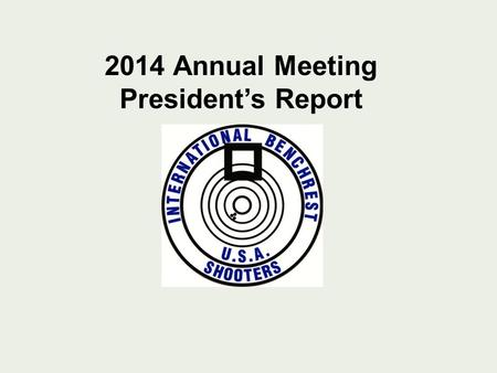 2014 Annual Meeting Presidents Report. Thanks to our leadership… Executive Board (Cascarino, Gebhardt, White, Walker and Grosbier) 600-1000 Committee.