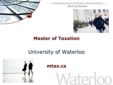 Master of Taxation University of Waterloo mtax.ca.
