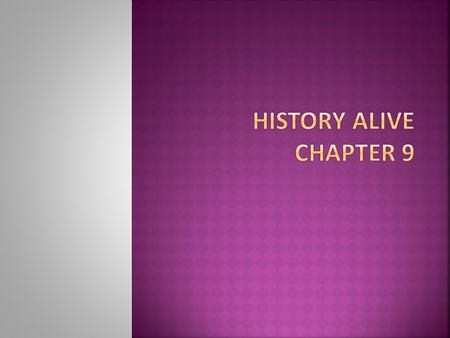 History Alive Chapter 9.