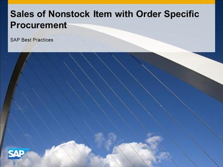 Sales of Nonstock Item with Order Specific Procurement SAP Best Practices.