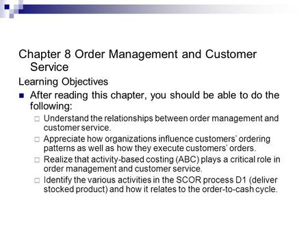 Chapter 8 Order Management and Customer Service